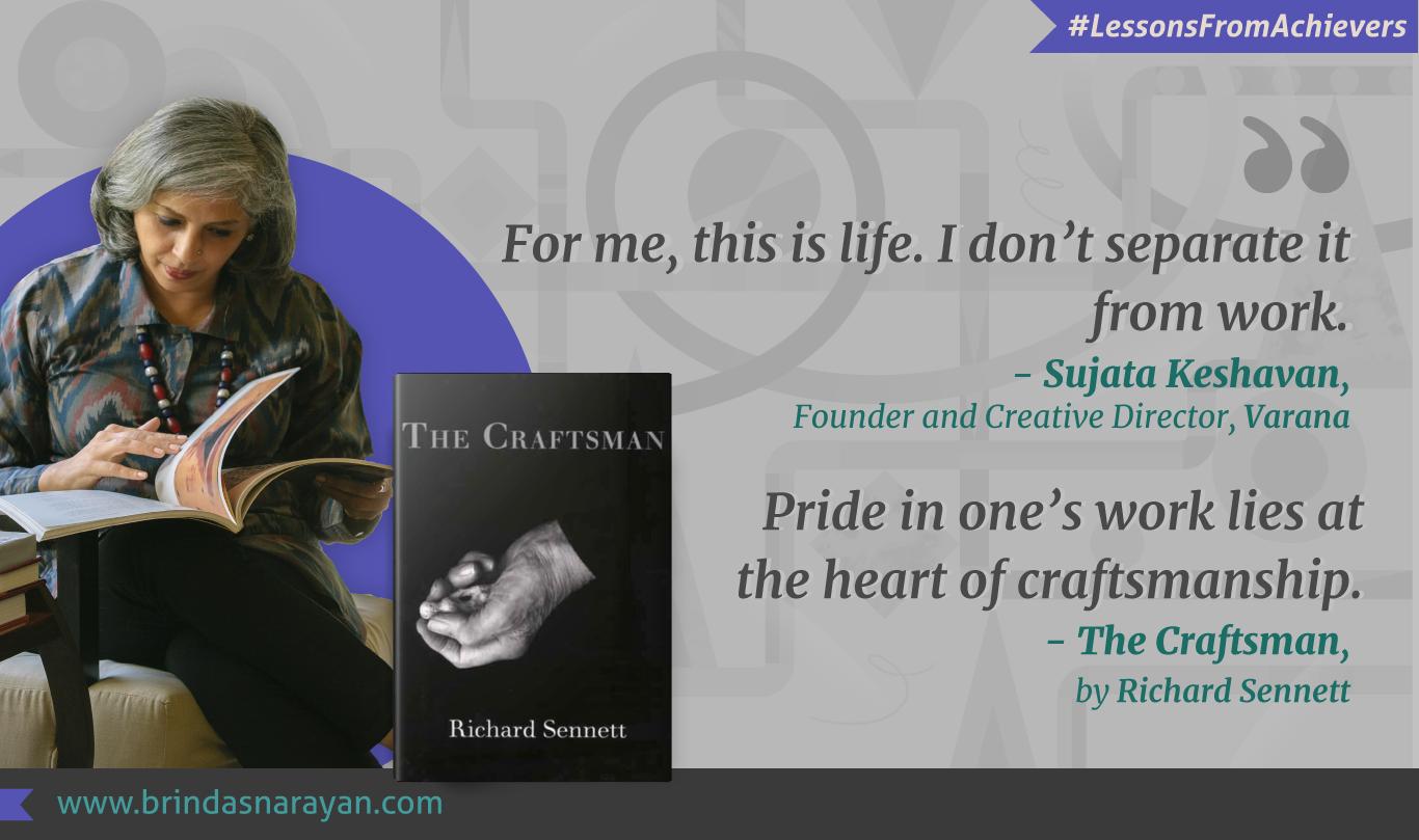 Sujata Keshavan, Founder and Creative Director, Varana and Founder, Ray+Keshavan, Chronicles her Incredible Journey